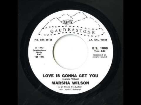 Marsha Wilson - Love Is Gonna Get You