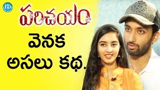 Virat konduru & Simrat Kaur About Parichayam Movie Story Line || Talking Movies With iDream - IDREAMMOVIES