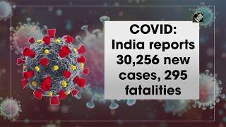 India में Coronavirus के आए 30,256 नए मामले सामने