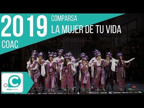 La agrupación La mujer de tu vida llega al COAC 2019 en la modalidad de Comparsas. En años anteriores (2018) concursaron en el Teatro Falla como En blanco y negro, consiguiendo una clasificación en el concurso de Cuartos de final.