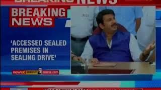 Manoj Tiwari Case: SC to pronounce order, Accessed sealed premises in sealing drive - NEWSXLIVE