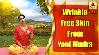 Yoga in 2 minutes: Keep your skin wrinkle-free with Yoni Mudra - ABPNEWSTV