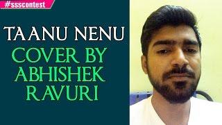 AR Rahman | Taanu Nenu - Cover by Abhishek Ravuri #ssscontest - ADITYAMUSIC