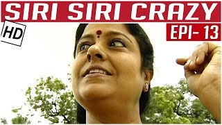 Siri Siri Crazy | Tamil Comedy Serial | Crazy Mohan | Episode 13 | Kalaignar TV