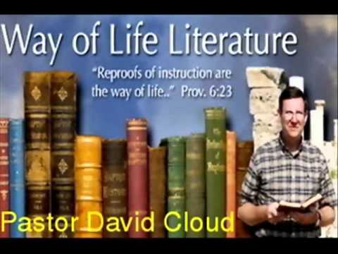 David Cloud - Bible Separation &amp; Fundamental Baptists (Pt. 4 of 4)