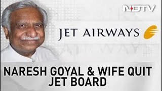 Jet Airways Founder Naresh Goyal Resigns - NDTVPROFIT