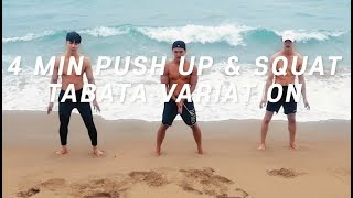 【EP53】4 DIFFERENT PUSH UP & SQUAT VARIATION(feat. 4min Tabata)