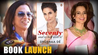 """Shobhaa Dé'S Book Launch """"Seventy And To Hell With It"""" By Kangana Ranawat - HUNGAMA"""