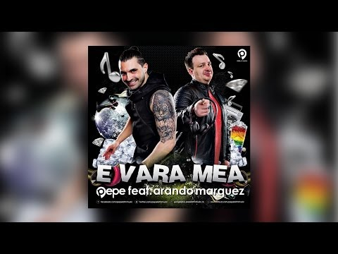 [Single] Pepe feat. Arando Marquez - E Vara Mea
