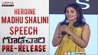 Heroine Madhu Shalini Speech @ Goodachari Pre-Release Event   Adivi Sesh, Sobhita Dhulipala - ADITYAMUSIC