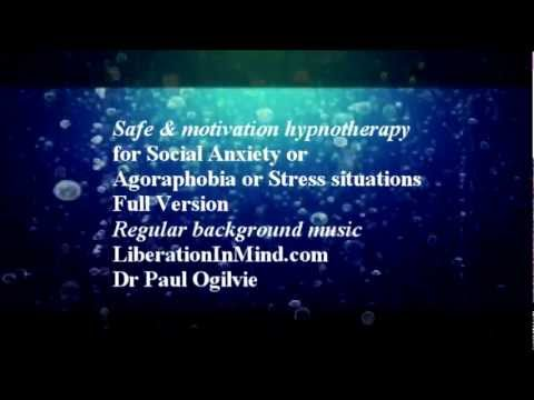 Safe & Motivation Hypnosis for Social Anxiety, Agoraphobia, Stress situations
