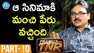 Lyricist Chaitanya Prasad  Interview - Part #10 || Frankly With TNR ||  Talking Movies With iDream - IDREAMMOVIES