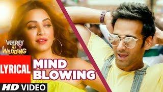 Mind Blowing Lyrical   Veerey Ki Wedding  Mika Singh Pulkit Samrat Jimmy Shergil Kriti Kharbanda - TSERIES
