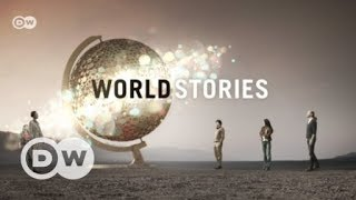 World Stories for September 17, 2017 | DW English - DEUTSCHEWELLEENGLISH