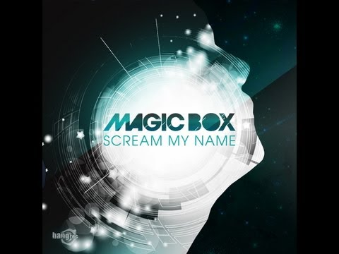 MAGIC BOX - Scream My Name (Official Lyric Video)
