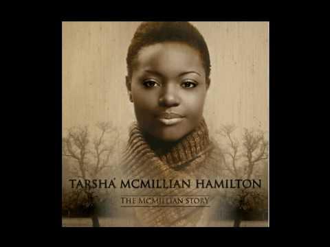 Tarsha McMillan Hamilton - Determined