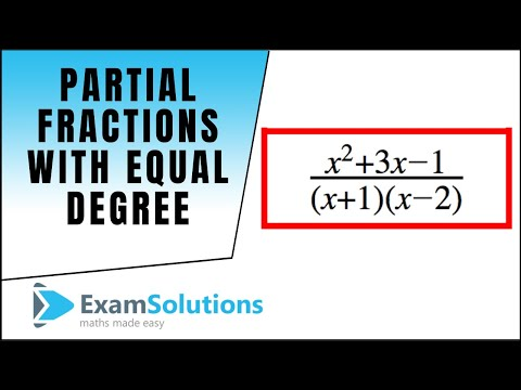 Partial Fractions: equal degree type example 1 : A-level maths : Examsolutions
