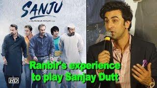 "Ranbir shares his experience to play Sanjay Dutt in ""Sanju"" - IANSINDIA"