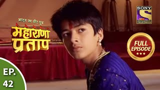 Maharana Pratap - 6th August 2013 : Episode 42