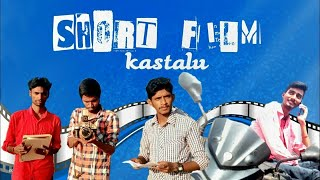 SHORT FILM KASTALU || Latest Telugu Comedy Short Film 2019 || Film by Sai - YOUTUBE