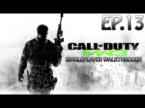 Modern Warfare 3 Gameplay Walkthrough - EP.13 - [Act 3] Mission 1 - Stronghold