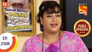 Taarak Mehta Ka Ooltah Chashmah - Ep 2508 - Full Episode - 11th July, 2018 - SABTV