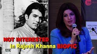 Twinkle says 'NO' to Rajesh Khanna's BIOPIC - IANSINDIA
