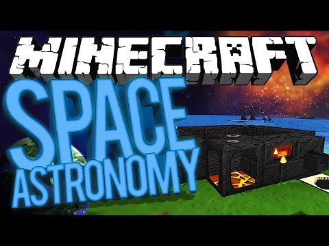 Minecraft Space Astronomy - 20/20! #4 [Modded HQM Survival]