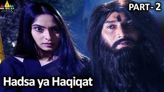 Horror Crime Story Hadsa ya Haqiqat Part - 2 | Aatma Ki Khaniyan | Sri Balaji Video - SRIBALAJIMOVIES