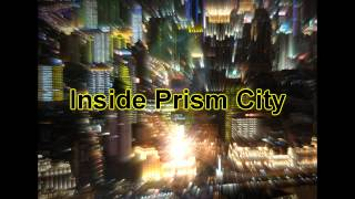 Royalty Free :Inside Prism City