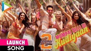 MUMBAI DILLI DI KUDIYA Song Launch - SOTY 2 | Tiger Shroff | Ananya Pandey | Tara Sutaria - HUNGAMA