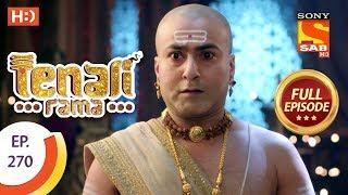 Tenali Rama - Ep 270 - Full Episode - 19th July, 2018 - SABTV