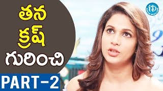 Actress Lavanya Tripathi Exclusive Interview - Part #2 || Talking Movies With iDream - IDREAMMOVIES