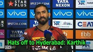 IPL 2018   Hats off to Hyderabad: Karthik - IANSINDIA