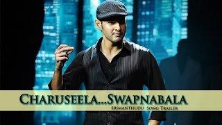 Srimanthudu Movie Charuseela song trailer - Mahesh Babu, Shruti Haasan   TFPC - TFPC