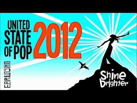 DJ Earworm Mashup - United State of Pop 2012 (Shine Brighter) -GcD3cnfzOaQ
