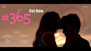 #365 | Telugu short film | written and directed by Akhil Kalyan| produced by Bharath Papineni | - YOUTUBE