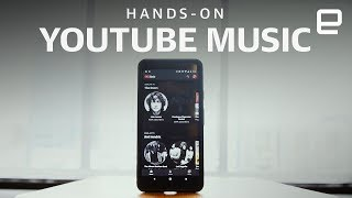 YouTube Music Hands-On - ENGADGET