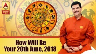 GuruJi with Pawan Sinha: Know how will be your 20th June, 2018 based on your zodiac signs - ABPNEWSTV