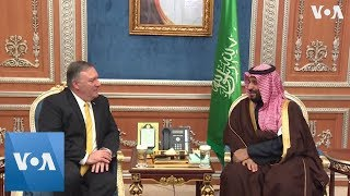 Pompeo Meets with Saudi Crown Prince - VOAVIDEO