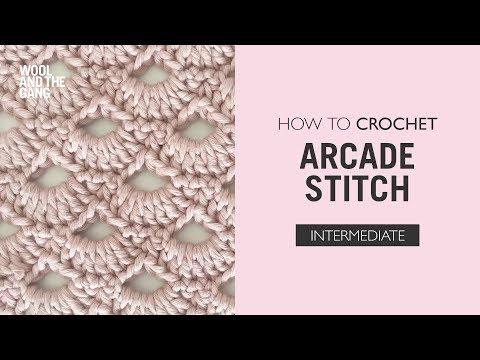 How to Crochet the Arcade Stitch - Crochet Tutorial
