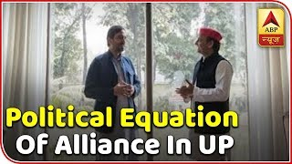 Know the political equation of alliance in UP | 2019 Kaun Jeetega Full - ABPNEWSTV
