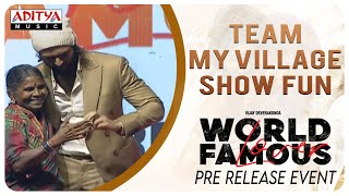 Team My Village Show Fun @ #WorldFamousLover Pre Release Event LIVE | Vijay Deverakonda - ADITYAMUSIC