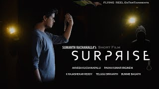 Surprise || Telugu short film 2018 || Directed by Sumanth Rachamalla - YOUTUBE