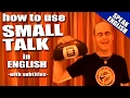 Learning English - (Small Talk)