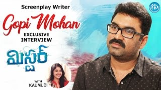 Screenplay Writer Gopi Mohan Exclusive Interview || #Mister || Talking Movies With iDream #315 - IDREAMMOVIES