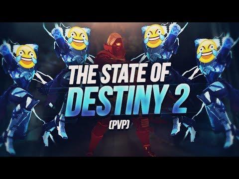 The State of Destiny 2 |  PvP #MOTW