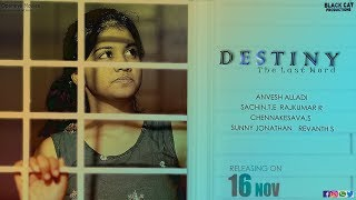 Destiny - The Last Word || Telugu Suspense Thriller Shortfilm || By Anvesh Alladi - YOUTUBE