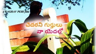 Chedarani Gurthulu Na Yedalo | Telugu Short Film | Directed by Raghav Peri - YOUTUBE