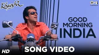 Good Morning India Song Video - Khushi | Fardeen Khan | Sonu Nigam | Anu Malik - TIPSMUSIC